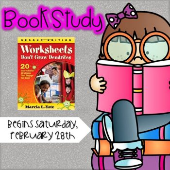 Book Study: Worksheets Don't Grow Dendrites {Chapter 13}