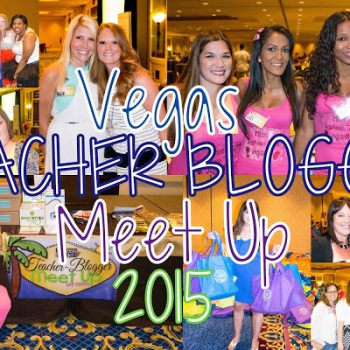 Vegas Teacher Blogger Meet Up 2015